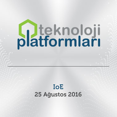 IoE - Internet of Everything Teknoloji Platformu